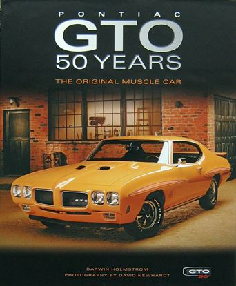 Immagine di PONTIAC GTO 50 YEARS THE ORIGINAL MUSCLE CAR