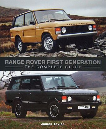 Immagine di RANGE ROVER FIRST GENERATION: THE COMPLETE STORY