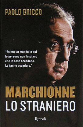 Picture of MARCHIONNE LO STRANIERO