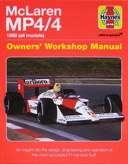 Immagine di MCLAREN MP4/4 1988 (ALL MODELS): an insight into the design engineering and operation of the most successful F1 car ever built