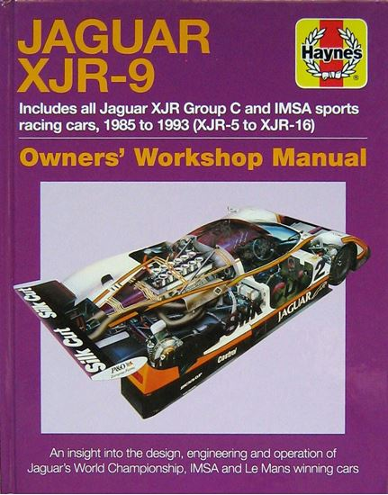 Picture of JAGUAR XJR-9 1985-1993 (XJR-5 to XJR-17): an insight into the design engineering and operation of Jaguar's World Championship IMSA and Le Mans winning cars