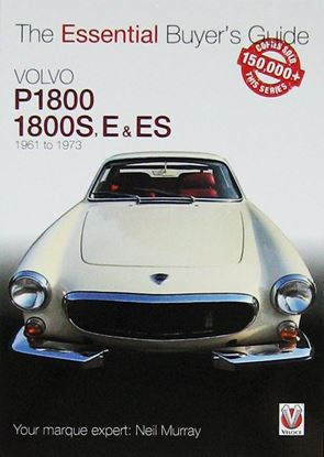Immagine di VOLVO P1800, 1800S, E & ES:  THE ESSENTIAL BUYER'S GUIDE. All models 1961 to 1973