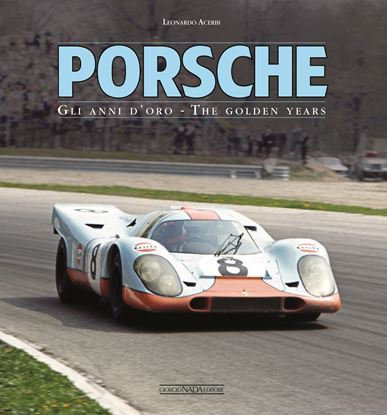 Picture of PORSCHE Gli anni d' oro / The golden years