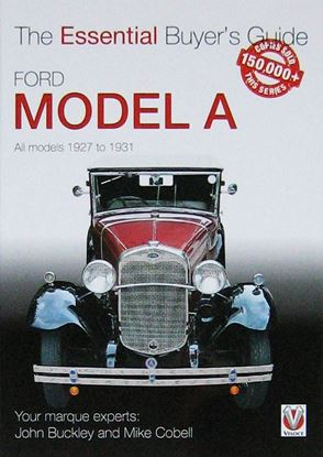 Picture of FORD MODEL A THE ESSENTIAL BUYER'S GUIDE.  All Models 1927 to 1931