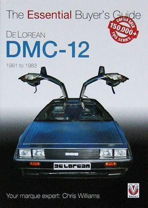 Immagine di DELOREAN DMC-12 1981 TO 1983 THE ESSENTIAL BUYER'S GUIDE