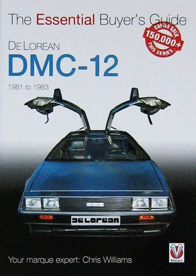 Picture of DELOREAN DMC-12 1981 TO 1983 THE ESSENTIAL BUYER'S GUIDE