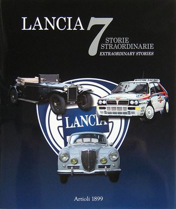 Immagine di LANCIA 7 STORIE STRAORDINARIE/7 EXTRAORDINARY STORIES