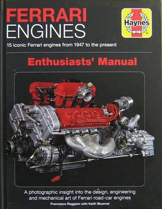 Immagine di FERRARI ENGINES 15 ICONIC FERRARI ENGINES FROM 1947 TO THE PRESENT