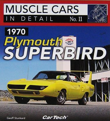 Immagine di 1970 PLYMOUTH SUPERBIRD MUSCLE CARS IN DETAIL N. 11