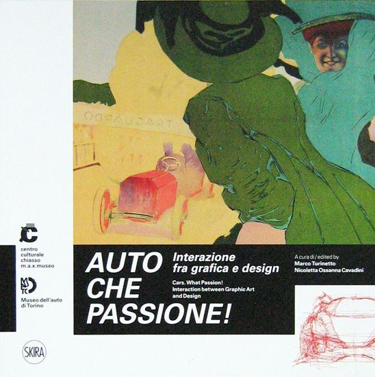 Picture of AUTO CHE PASSIONE! - interazione fra grafica e design CARS WHAT PASSION! Interaction between graphic art and design