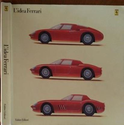 Picture of L'IDEA FERRARI / THE FERRARI IDEA