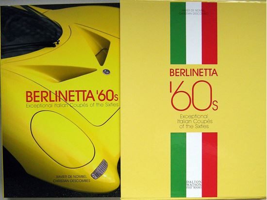 Immagine di BERLINETTA '60s: Exceptional Italian Coupes of the Sixties