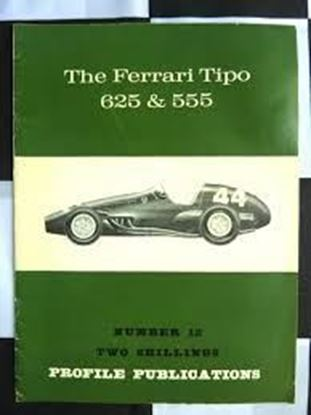 Immagine di THE FERRARI TIPO 625 & 555 PROFILE PUBLICATION N.12