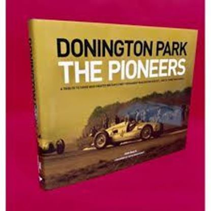 Picture of DONINGTON PARK: THE PIONEERS