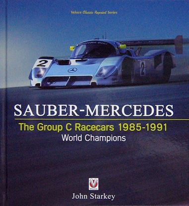 Immagine di SAUBER-MERCEDES The Group C Racecars 1985-1991 World Champions