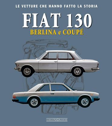 Immagine di FIAT 130 BERLINA E COUPE'