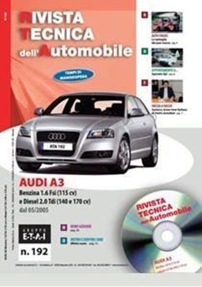 Picture of AUDIi A3 1.6 FSI 115 cv e 2.0 TDI 140 e 170 cv N.192 SERIE «RIVISTA TECNICA DELL'AUTOMOBILE»