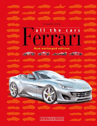 Immagine di FERRARI ALL THE CARS New enlarged edition (2019)