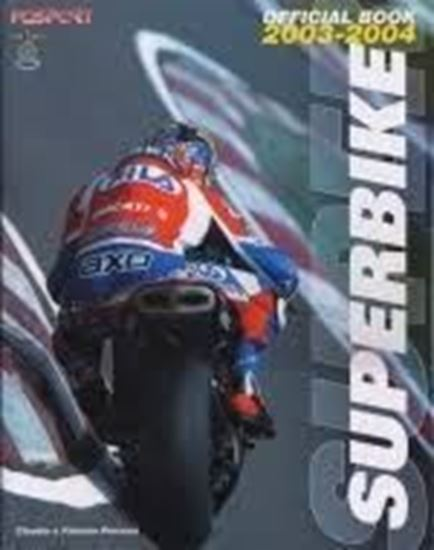 Picture of SUPERBIKE WORLD CHAMPIONSHIP 2003/2004 OFFICIAL BOOK