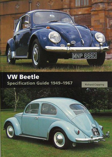 Immagine di VW BEETLE SPECIFICATION GUIDE 1949-1967. Ed. 2018 brossura