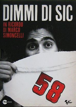 Picture of DIMMI DI SIC - In ricordo di Marco Simoncelli. DVD + libro