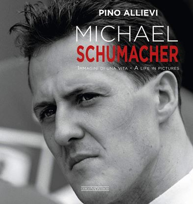 Picture of MICHAEL SCHUMACHER Immagini di una vita / A life in pictures - COPIA FIRMATA DALL'AUTORE! / SIGNED COPY BY THE AUTHOR!