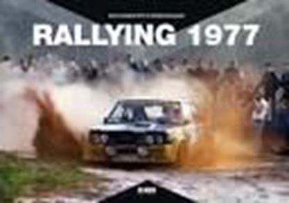 Picture of RALLYING 1977 EVERYTHING YOU WANT TO KNOW ABOUT THE 1977 RALLY SEASON