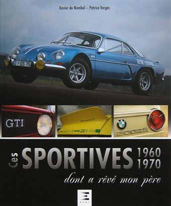Picture of CES SPORTIVES 1960-1970 DONT A REVE MON PERE