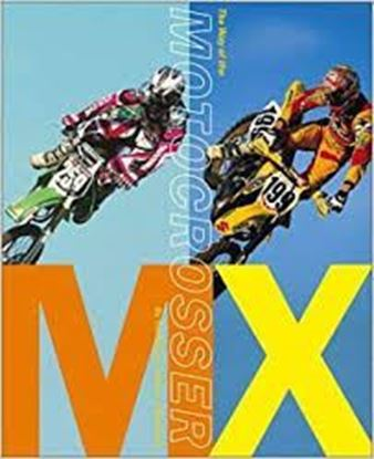 Picture of MX: THE WAY OF THE MOTOCROSSER