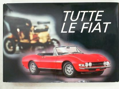 Picture of TUTTE LE FIAT 1899/1969