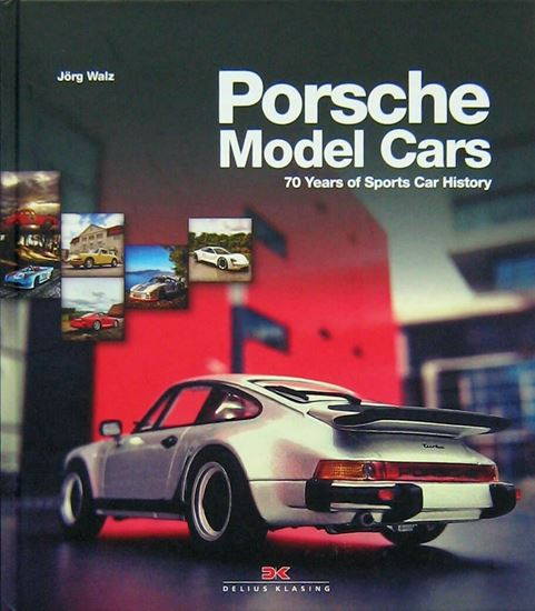 Picture of PORSCHE MODEL CARS: 70 Years of Sports Car History
