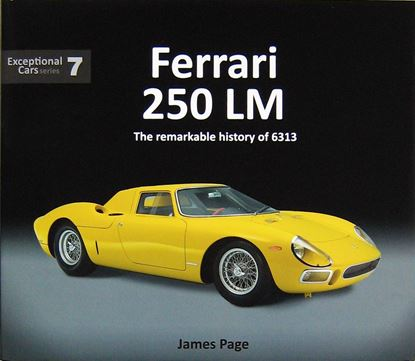Picture of FERRARI 250 LM: THE REMARKABLE HISTORY OF 6313