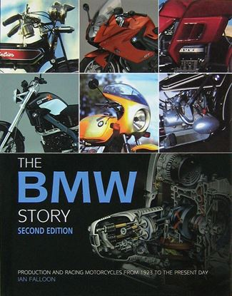 Picture of THE BMW STORY: PRODUCTION AND RACING MOTORCYCLES FROM 1923 TO THE PRESENT DAY