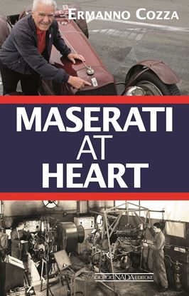 Immagine di MASERATI AT HEART  - COPIA FIRMATA DALL'AUTORE/SIGNED COPY BY THE AUTHOR