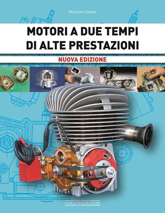 Picture of MOTORI A DUE TEMPI DI ALTE PRESTAZIONI Nuova edizione - COPIA FIRMATA DALL'AUTORE/SIGNED COPY BY THE AUTHOR