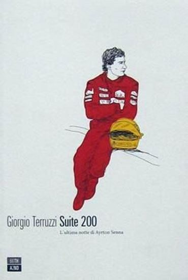 Immagine di SUITE 200. L'ULTIMA NOTTE DI AYRTON SENNA. Edizione 2019- COPIA FIRMATA DALL'AUTORE/SIGNED COPY BY THE AUTHOR