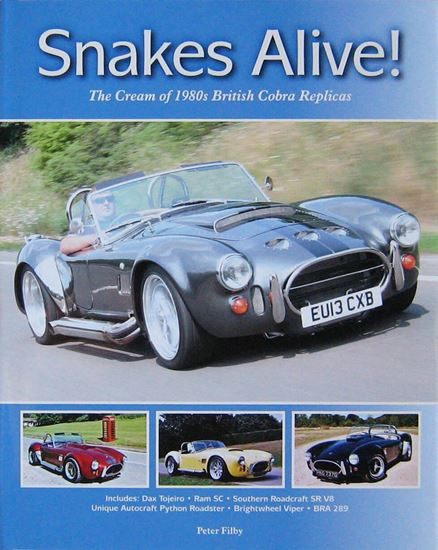 Picture of SNAKES ALIVE! THE CREAM OF 1980s BRITISH COBRA REPLICAS