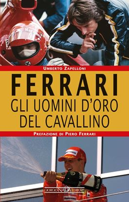 Picture of FERRARI Gli uomini d'oro del Cavallino - COPIA FIRMATA DALL'AUTORE! / SIGNED COPY BY THE AUTHOR!