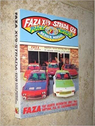 Picture of FAZA X1/9 - STRADA - 128 RACE WORLD REPAIR MANUAL