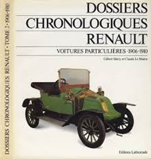 Picture of DOSSIERS CHRONOLOGIQUES RENAULT TOME 2: VOITURES PARTICULIERES 1906-1910