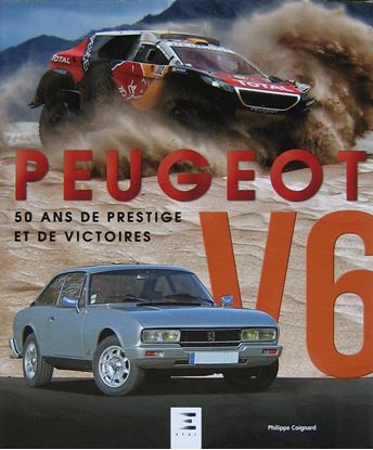 Immagine di PEUGEOT V6: 50 ANS DE PRESTIGE ET DE VICTOIRES