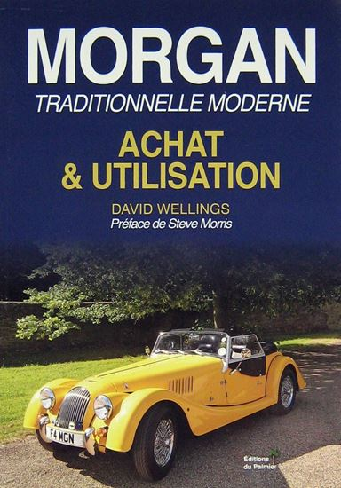 Picture of MORGAN TRADITIONNELLE MODERNE: ACHAT & UTILISATION