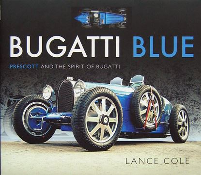 Picture of BUGATTI BLUE: PRESCOTT AND THE SPIRIT OF BUGATTI