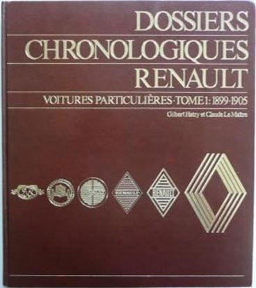 Immagine di DOSSIERS CHRONOLOGIQUES RENAULT TOME 1: VOITURES PARTICULIERES 1899-1905