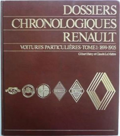 Picture of DOSSIERS CHRONOLOGIQUES RENAULT TOME 1: VOITURES PARTICULIERES 1899-1905