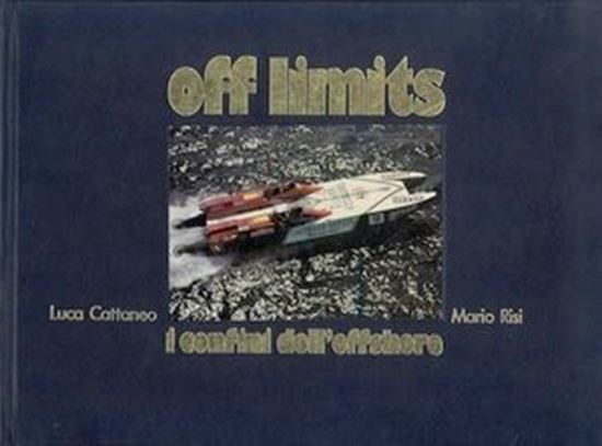 Picture of OFF LIMITS: I CONFINI DELL'OFFSHORE