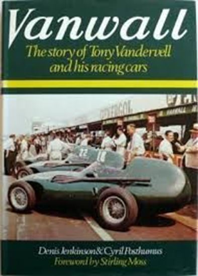 Immagine di VANWALL: THE STORY OF TONY VANDERVELL AND HIS RACING CARS