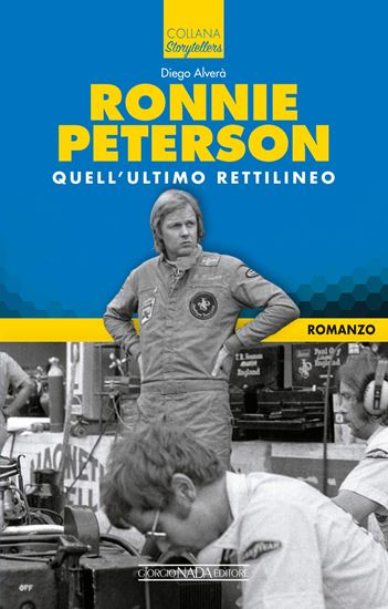Picture of RONNIE PETERSON Quell' ultimo rettilineo