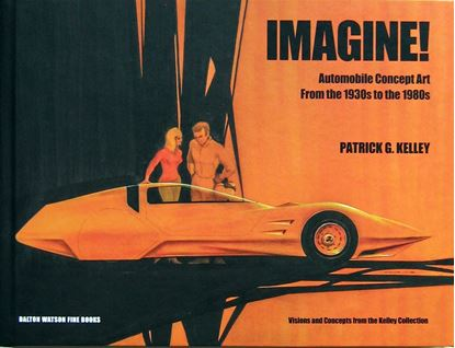 Picture of IMAGINE: Automobile Concept Art From the 1930s to the 1980s