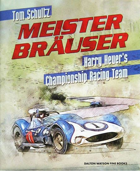 Picture of MEISTER BRAUSER: HARRY HEUER'S CHAMPIONSHIP RACING TEAM